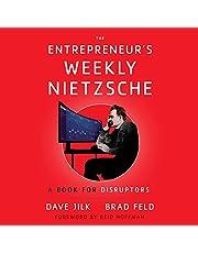 The Entrepreneur's Weekly Nietzsche: A Book for Disruptors