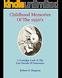 Childhood Memories of the 1950's