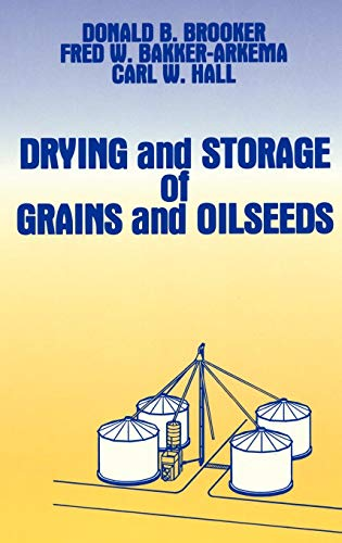 Drying and Storage Of Grains and Oilseeds