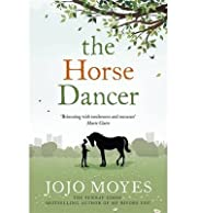 TheHorse Dancer by Moyes, Jojo ( Author ) ON…