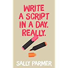 Write a Script in a Day. Really.