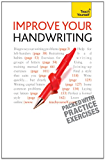 Improve Your Handwriting: Teach Yourself (English Edition)