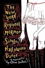 New York Regional Mormon Singles Halloween Dance (09) by Baker, Elna [Hardcover (2009)] -