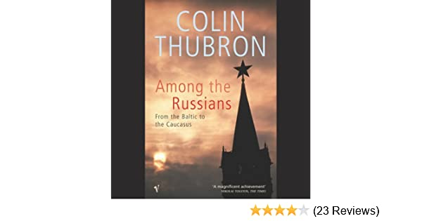Amazon Among The Russians Audible Audio Edition Colin