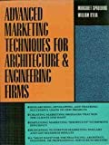 Advanced Marketing Techniques for Architecture and Engineering Firms, Spaulding, Margaret, 0070162484