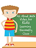 All About Math Video for Kids Learning Geometry Class