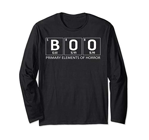 BOO Primary Elements of Horror | Halloween Science chemistry Long Sleeve T-Shirt]()