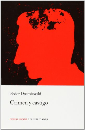 Crimen y Castigo/ Crime and Punishment (Coleccion Libros de Bolsillo Z) (Spanish Edition)