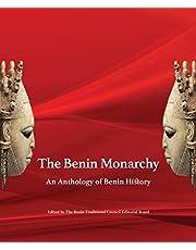 The Benin Monarchy: An Anthology of Benin History