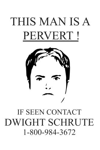 This Man Is A Pervert: The Office Tv Show Merchandise Dwight Schrute Gift Notebook Journal