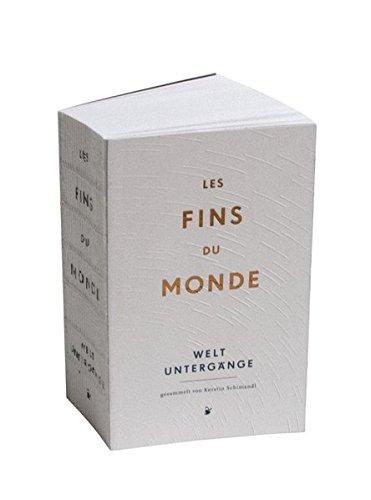 les-fins-du-monde-weltuntergnge-und-sie-dreht-sich-doch-noch