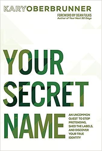 Amazon.com: Your Secret Name: An Uncommon Quest to Stop ...