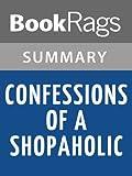 Summary & Study Guide Confessions of a Shopaholic by Madeleine Wickham