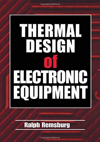 Thermal Design of Electronic Equipment (Electronics Handbook Series)