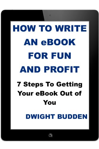 10 Steps to Writing Your Ebook, Even If You Have No Idea Yet What It's Going to Be About