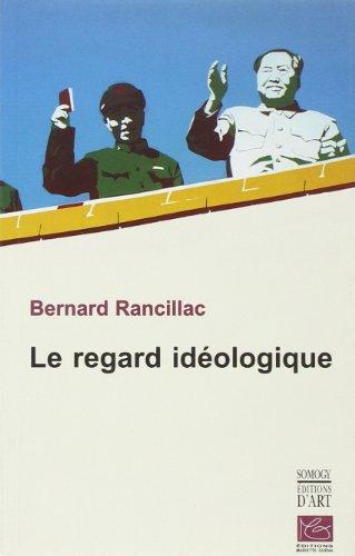 Le Regard Idéologique.