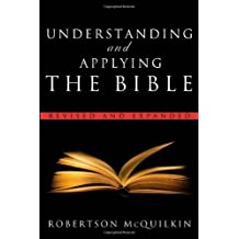 Understanding and Applying the Bible: Revised and Expanded by Robertson McQuilkin (2009-07-01)