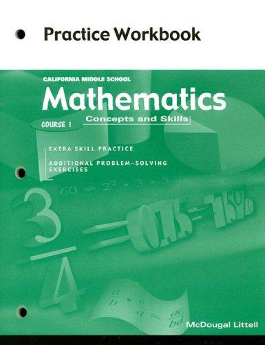McDougal Littell Middle School Math California: Practice Workbook (Student) Course 1