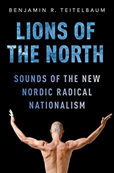 Download PDF Lions of the North - Sounds of the New Nordic Radical Nationalism