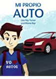 Mi Propio Auto / Una novela breve y facil totalmente en espanol (Spanish Edition)