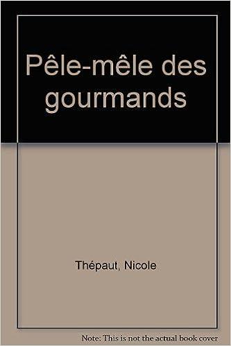 Lire Pêle-mêle des gourmands pdf epub