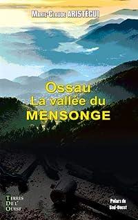 Ossau, la vallée du mensonge