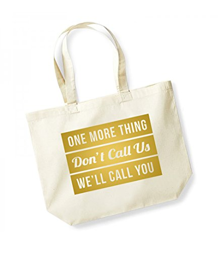You Us Bag Thing gold Canvas Print Call We'll Slogan Tote Unisex Cotton More Don't Kelham One Natural z4Ywq67Yx