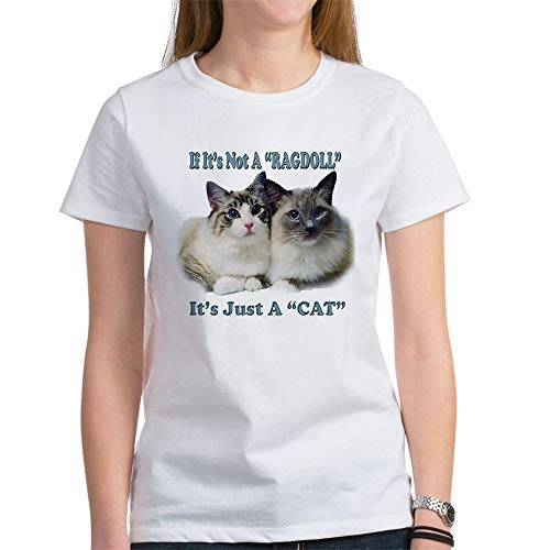 CafePress If Not Ragdoll It's A Cat Women's T Shirt Womens Cotton T-Shirt, Crew Neck, Comfortable & Soft Classic Tee White