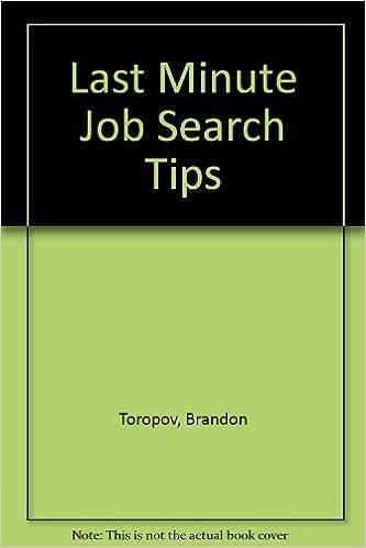 last minute job search tips brandon toropov 9781564142399 amazoncom books - Job Searching Tips