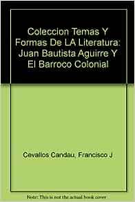 Amazon.com: Coleccion Temas Y Formas De LA Literatura