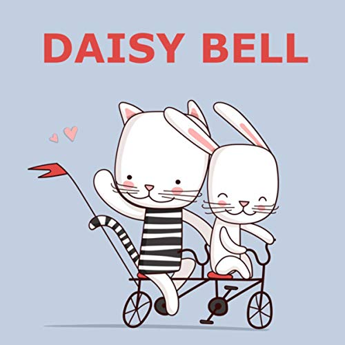 Daisy Bell (Bicycle Built For Two) (Instrumental Versions)