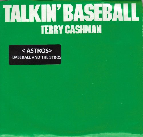 (''TALKIN BASEBALL''(HOUSTON ASTROS)(BASEBALL AND THE ASTROS) / BABY, BABY I LOVE YOU (7'' 45 RPM VINYL RECORD))