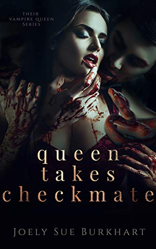 Pdf Romance Queen Takes Checkmate (Their Vampire Queen Book 5)