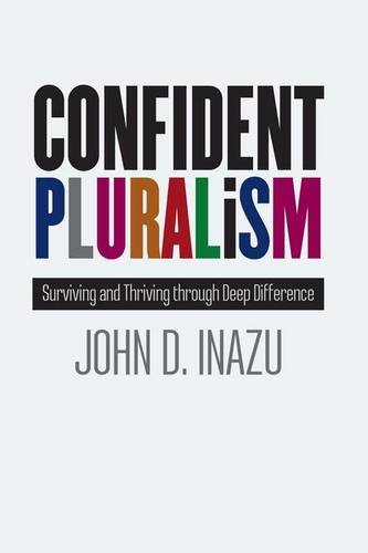 Confident Pluralism: Surviving and Thriving through Deep Difference