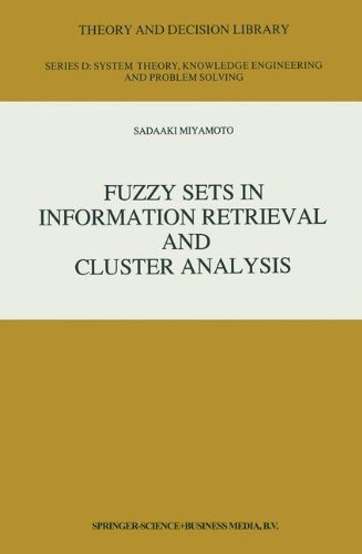 Fuzzy Sets in Information Retrieval and Cluster Analysis (Theory and Decision Library D:)