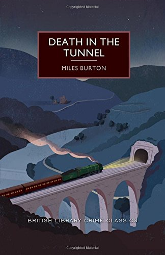 Death in the Tunnel (British Library Crime Classics)