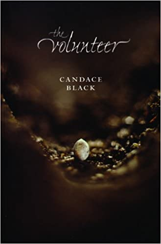 The Volunteer (Minnesota Voices Project) by Black, Candace (2003)