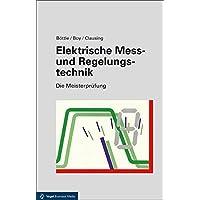 Elektrische Mess- und Regelungstechnik 12. Auflage(Die Meisterprüfung)