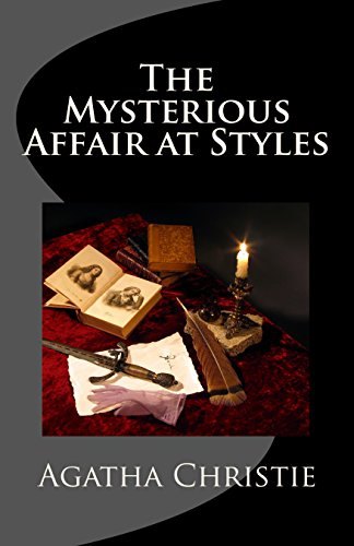The Mysterious Affair at Styles: Hercule Poirot's First Case (Hercule Poirot Mysteries)