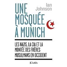 Une Mosquée à Munich (Essais et documents) (French Edition)