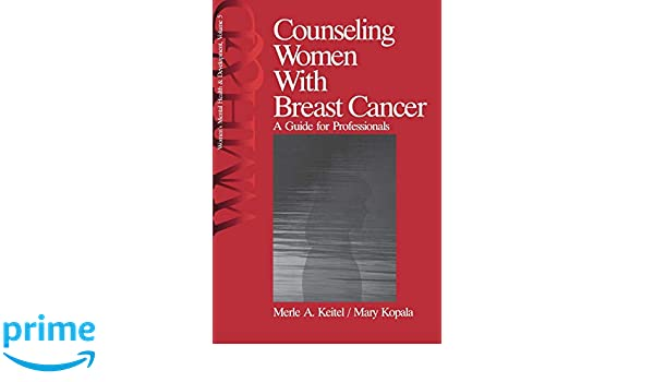 counseling women with breast cancer kopala mary keitel merle