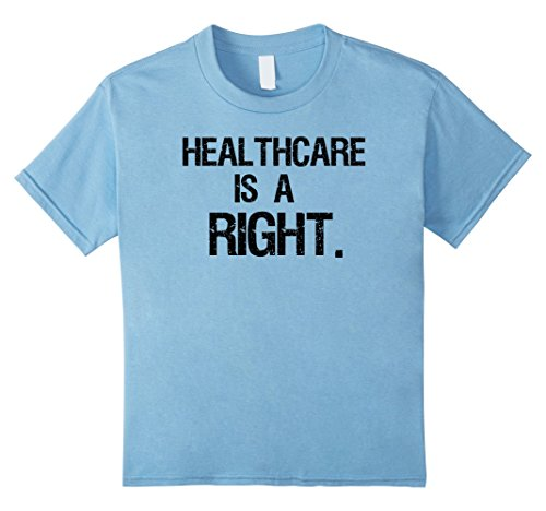 Kids Healthcare Is A Right T-Shi...