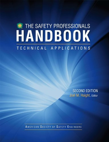 The Safety Professionals Handbook, Second Edition, Volume 2 - Technical Applications