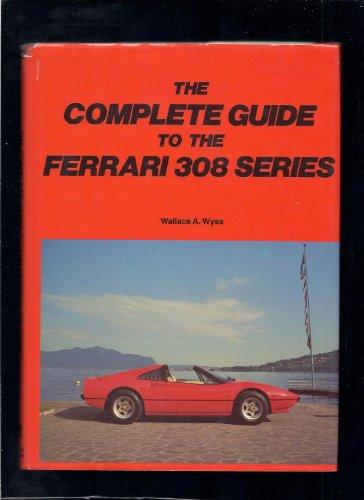 Complete Guide to Ferrari 308 - Complete Ferrari The