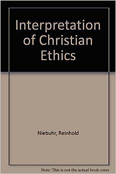 Book An Interpretation of Christian Ethics by Reinhold Niebuhr (1979-01-01)
