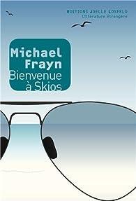 Bienvenue à Skios par Michael Frayn