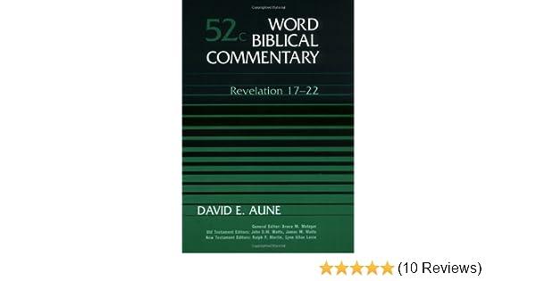 Revelation 17-22, Vol  52C (Word Biblical Commentary): David