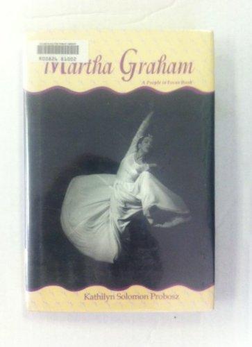 Martha Graham (People In Focus Series)