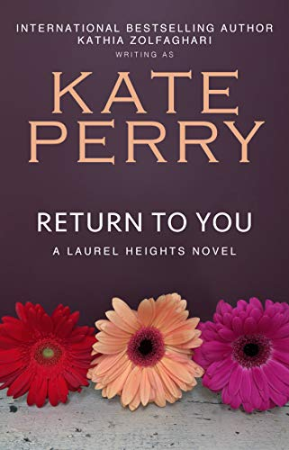 Return to You (A Laurel Heights Novel Book 3)