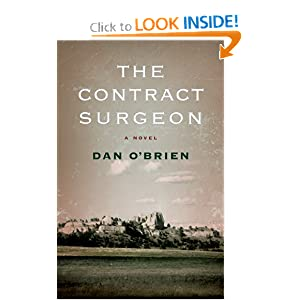 The Contract Surgeon: A Novel Dan O'Brien